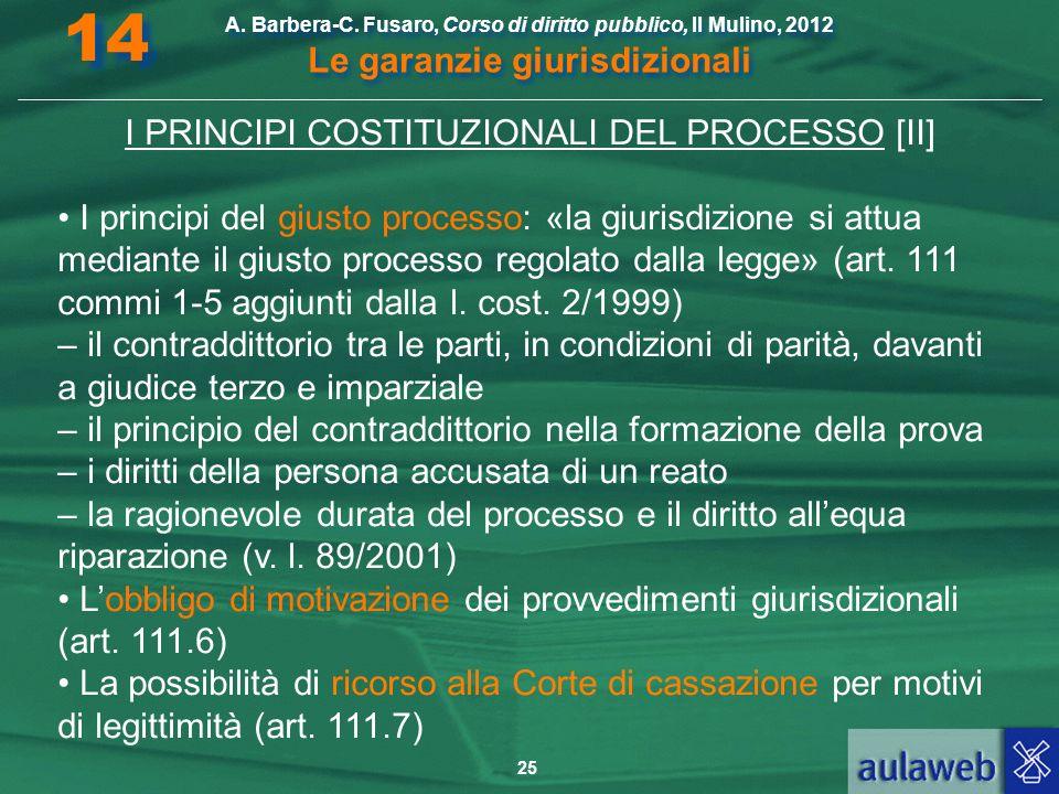 I PRINCIPI COSTITUZIONALI DEL PROCESSO [II]